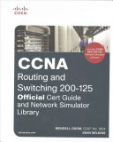 CCNA Routing and Switching 200 125 Official Cert Guide and Network Simulator Library