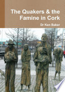 The Quakers and the Famine in West Cork