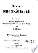 Almanach für Freunde der Schauspielkunst auf das Jahr ... Herausgegeben von L. Wolff (etc.)