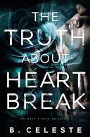 The Truth about Heartbreak Book PDF