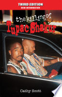 The Killing of Tuapc Shakur–Third Edition