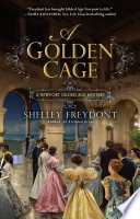 A Golden Cage : island, at the close of the...