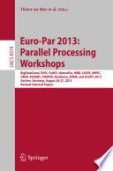 Euro Par 2013  Parallel Processing Workshops