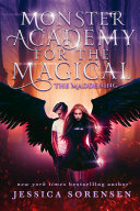 The Maddening: Monster Academy for the Magical Series Parts 1-2 Book