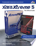 Xara Xtreme 5  The Official Guide