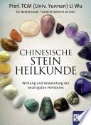 Chinesische Steinheilkunde