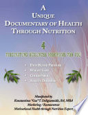 A Unique Documentary of Health through Nutrition