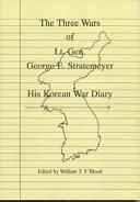 The Three Wars of Lt  Gen  George E  Stratemeyer