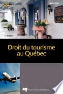 Droit du tourisme au Qu  bec  3e   dition
