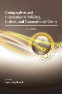 Comparative and International Policing  Justice  and Transnational Crime