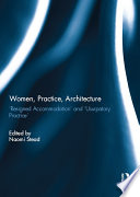 Women, Practice, Architecture