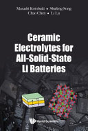 Ceramic Electrolytes For All Solid State Li Batteries