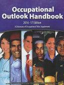 Occupational Outlook Handbook  2016 2017  Paperbound
