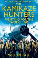 The Kamikaze Hunters : ...