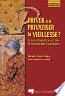illustration Priver Ou Privatiser la Vieillesse ?