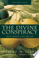 The Divine Conspiracy Participant s Guide