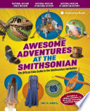 Awesome Adventures at the Smithsonian Book PDF
