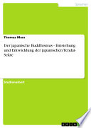 Der japanische Buddhismus - Entstehung und Entwicklung der japanischen Tendai- Sekte