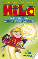 Hilo  Saving the Whole Wide World  Hilo Book 2