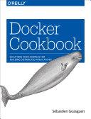 Docker Cookbook Cloud This Cookbook Provides Developers Operators