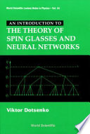 An Introduction to the Theory of Spin Glasses and Neural Networks