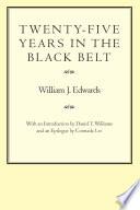 Twenty Five Years in the Black Belt