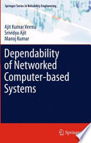 Dependability of Networked Computer based Systems