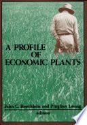A Profile of Economic Plants
