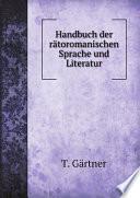 Handbuch der r?toromanischen Sprache und Literatur