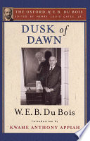 Dusk of Dawn  An Essay Toward an Autobiography of a Race Concept