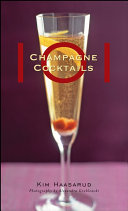 101 Champagne Cocktails Book