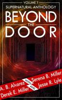 Beyond The Door: Volume 1