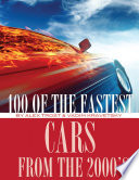100 of the Fastest Cars from the 2000s