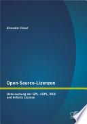 Open Source Lizenzen  Untersuchung der GPL  LGPL  BSD und Artistic License