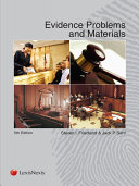 Evidence Problems and Materials, (2015)