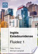 Ingl  s Estadounidense Fluidez 1  Ebook   mp3
