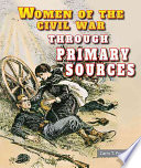 Women of the Civil War Through Primary Sources