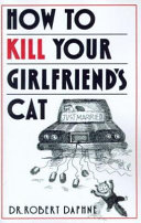 How To Kill Your Girlfriend S Cat