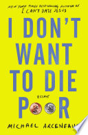 I Don t Want to Die Poor Book PDF