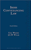 Irish Conveyancing Law : in ireland. in this fourth edition, the...