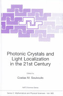 Photonic Crystals And Light Localization In The 21st Century : photonic crystals, is an exciting new...