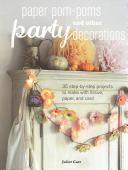 Paper Pom poms and Other Party Decorations