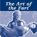The Art of the Fart
