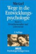 Wege in die Entwicklungspsychologie