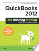 QuickBooks 2012  The Missing Manual