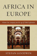 Africa in Europe  Antiquity into the age of global expansion