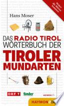 Das Radio Tirol-Wörterbuch der Tiroler Mundarten