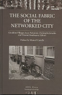 The Social Fabric of the Networked City