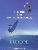 The Kite and Windsurfing Guide