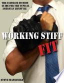 Working Stiff Fit